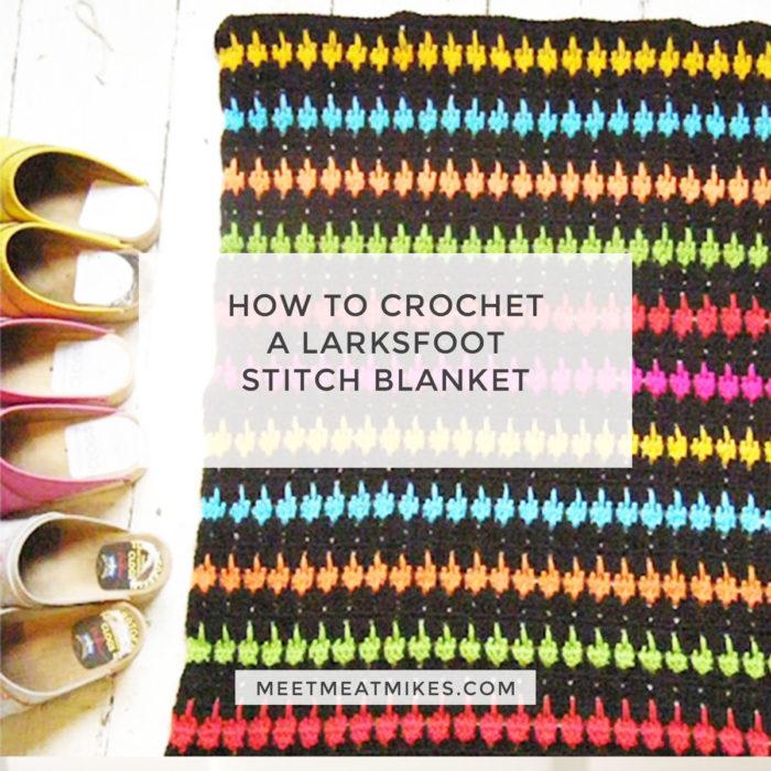 how-to-crochet-a-larksfoot-blanket