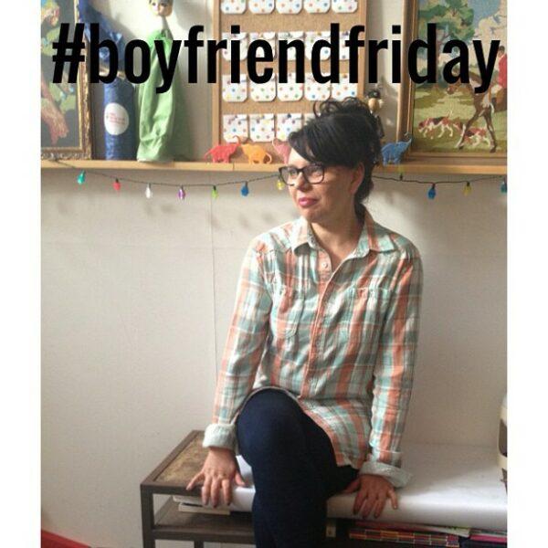 #boyfriendfriday