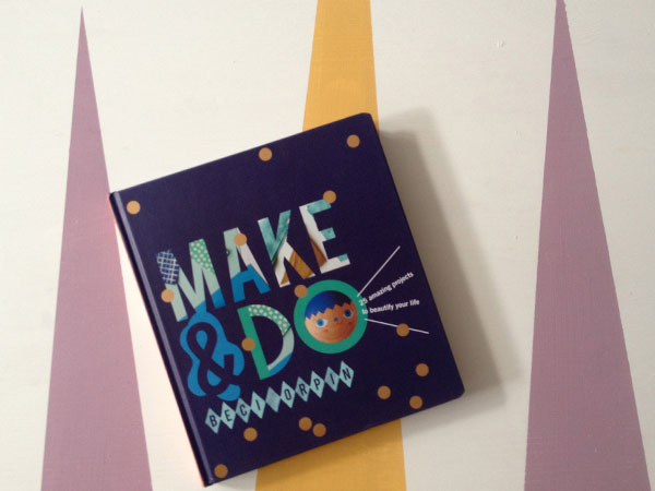 :: Win Beci Orpin's MAKE & DO!